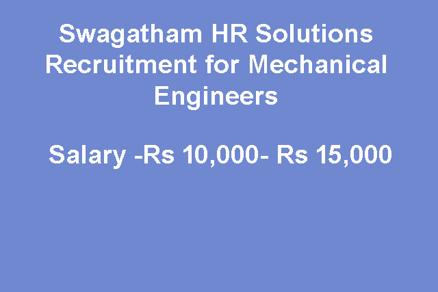 Swagatham HR Solutions Recruitment for Mechanical Engineers